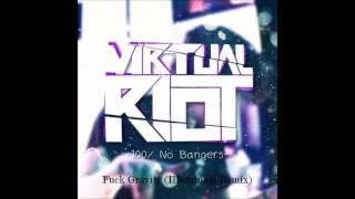 Virtual Riot - Fuck Gravity (Illuminate Remix)
