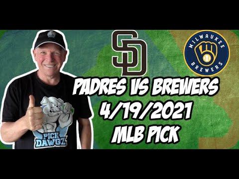 San Diego Padres vs Milwaukee Brewers 4/19/21 MLB Pick and Prediction MLB Tips Betting Pick