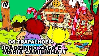Quadrinhos narrados dos Trapalhões -  Joãozinho Zaca e Maria Camilinha