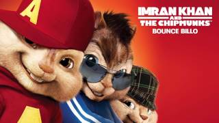 Imran Khan - Bounce Billo - Chipmunk 2012