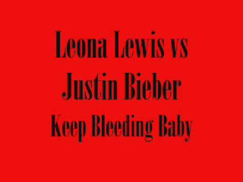 Leona Lewis - Bleeding Love (with Justin Bieber)
