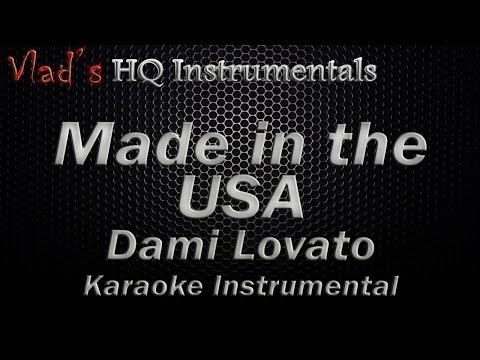 Demi Lovato Made in the USA Karaoke Instrumental (with download link)