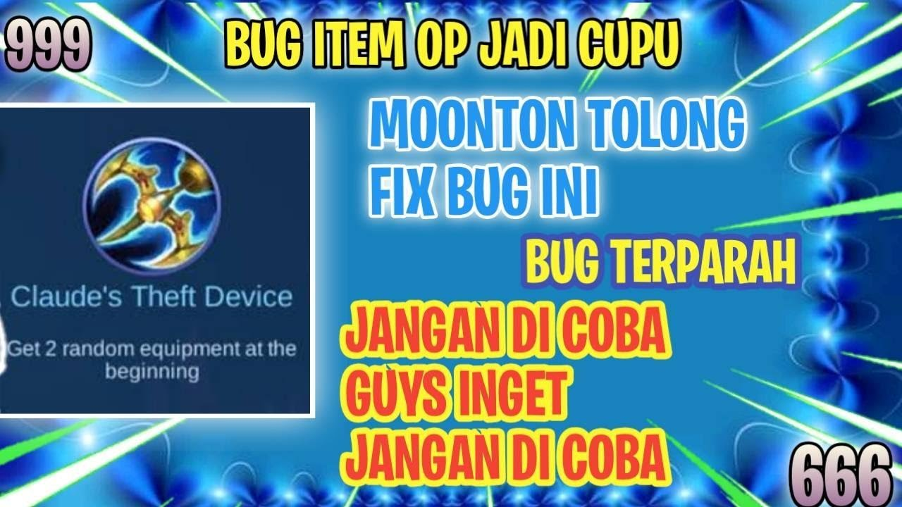 BUG TERBARU ITEM CLAUDE THEFT DEVICE! ITEM OP JADI HILANG! MOONTON PLS FIX!! - Magic Chess Indonesia