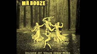 MrBooze - Dance At Your Own Risk [Full Album]
