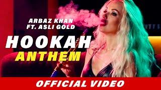 Hookah Anthem (Full Song) | Arbaz Khan | Asli Gold | Latest Punjabi Song 2018 Resimi