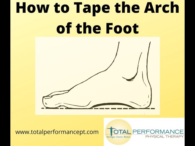 How to tape the arch of your foot