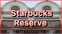 Starbucks Reserve Capitol Hill Seattle (Part 1)   Explore Seattle