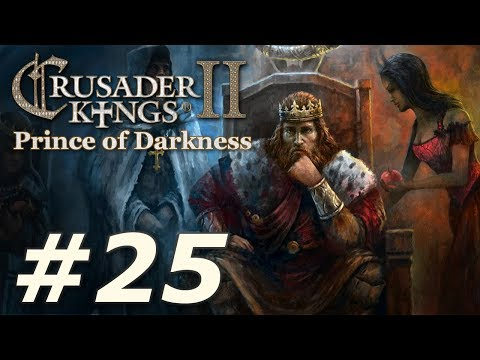 Crusader Kings II: Monks and Mystics - Prince of Darkness (Part 25)
