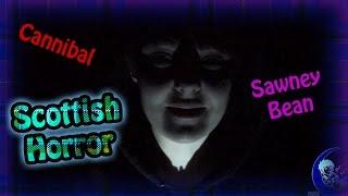 Scottish Horror #1 Sawney Bean