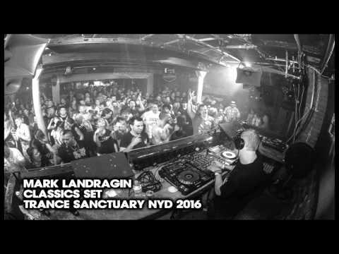 Mark Landragin Classics set Trance Sanctuary NYD 2016