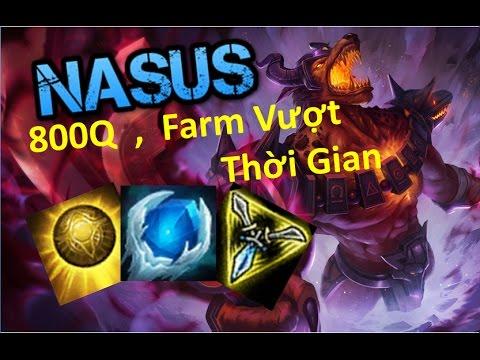 Nasus TOP│800Q FARM VƯỢT THỜI GIAN│CÁCH CHƠI VÀ LÊN ĐỒ│LMHT│