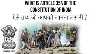 What is Article 35A of Indian Constitution? Is it against the spirit of Oneness of India?