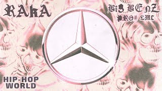Raka - Big Benz (Official Visualizer)