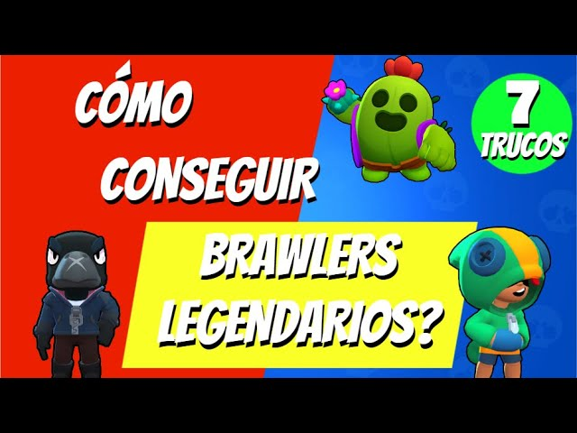 Sin Mentiras Brawlers Legendarios Todo Lo Que Debes Saber Late Brawl Stars Youtube