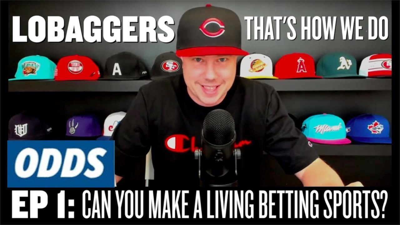 Download CAN YOU MAKE A LIVING BETTING SPORTS? - EP#1: LoBaggers - That's How We Do
