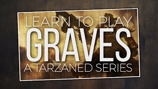 Tarzaned | Learn2Play: Graves