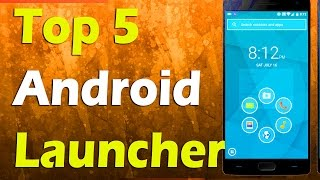 Top 5 Best Launcher For Android 2016