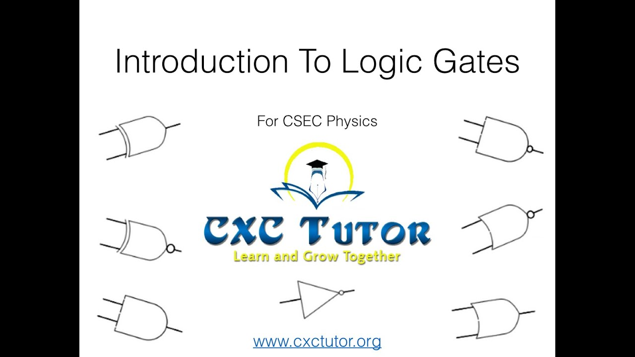 Csec Physics Review Introduction To Logic Gates Youtube Circuits