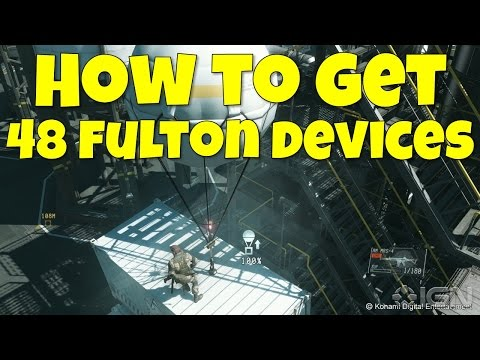 Metal Gear Solid 5: How to get 48 Fulton Devices! (MGSV How to get 48 Fulton Device Ammo!)