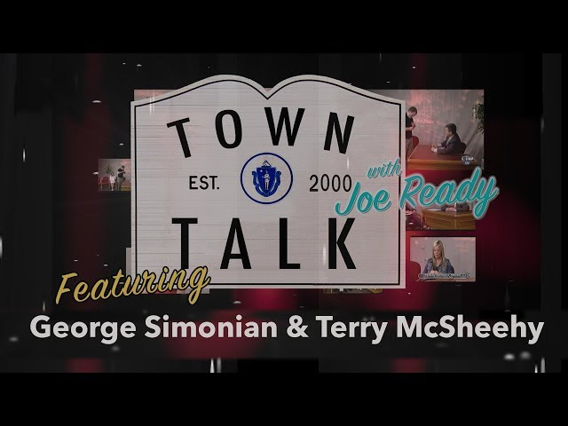 Town Talk featuring George Simonian and Terry McSheehy  - February 25, 2019