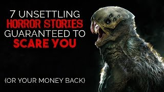7 Unsettling Horror Stories GUARANTEED To Scare You (or your m…