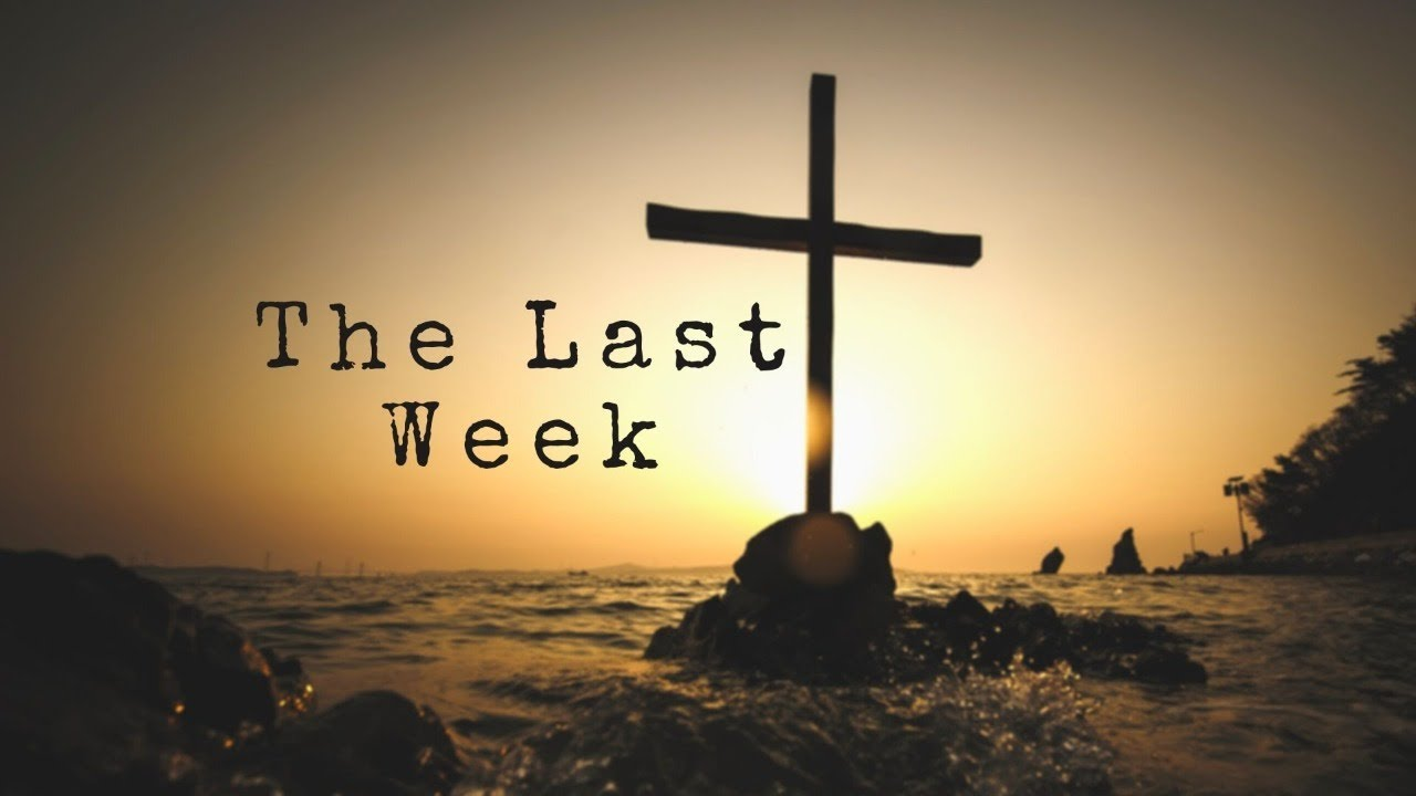 The Last Week: Deconstructing Worship