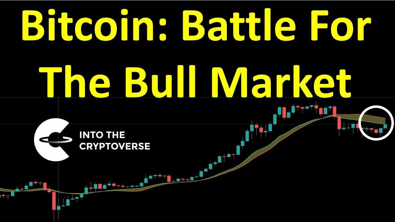 Bitcoin: Battle For The Bull Market