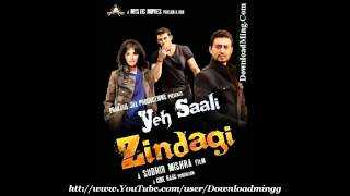 Yeh Saali Zindagi (2011) Title Song *Male* Abhishek Ray - Full Song