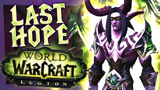 WoW Legion Demon Hunter Quest Line #2 - Last Hope
