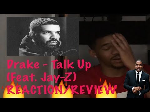 Drake - Talk Up (Feat. Jay-Z) (FIRST REACTION!)
