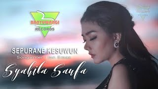 Gambar cover SEPURANE KESUWUN - SYAHIBA SAUFA [ Video Music Official ]