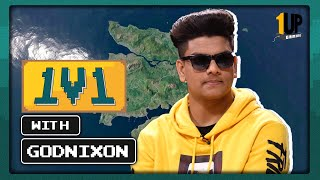 1v1 with GODNiXON | Ep5: Luv Sharma First Interview | 1Up Gaming