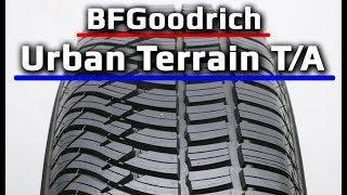 BFGoodrich Urban Terrain T/A /// обзор