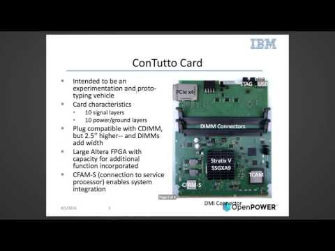 OpenPOWER Summit 2016 - ConTutto is an IBM Research configurable platform