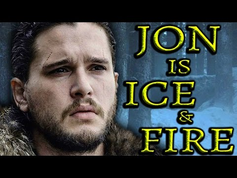 Jon Snow Is Ice And Fire...