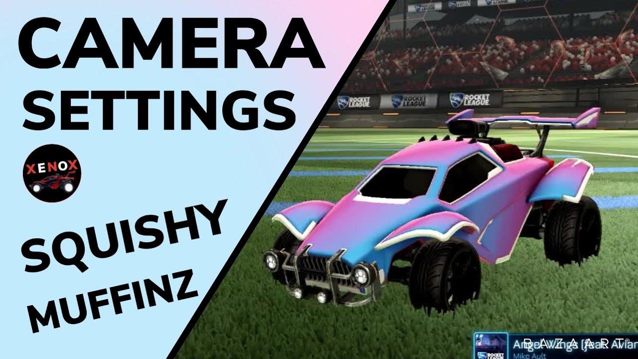 Squishy Muffinz Camera Settings Rocket League Youtube