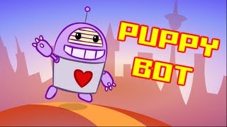 Repeat youtube video Puppy Bot : animated music video : MrWeebl