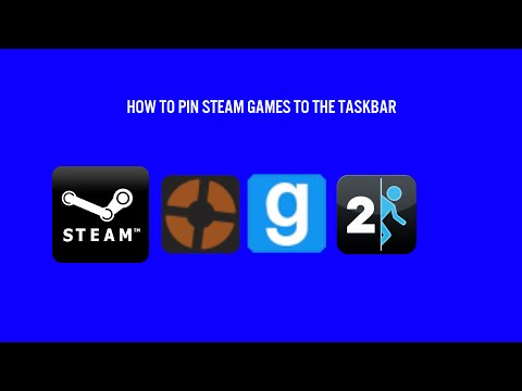 HOW TO PIN STEAM GAMES TO YOUR TASKBAR - Steam Tutorials #1
