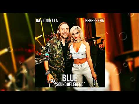 david-guetta-ft.-bebe-rexha-ft.-sound-of-legend---blue-(da-ba-dee)-(extended-mix-&-radio-edit®)