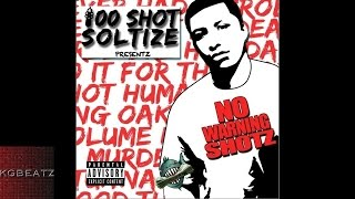 100 Shot Soltize ft. Mozzy - Till Hell Reach [New 2015]