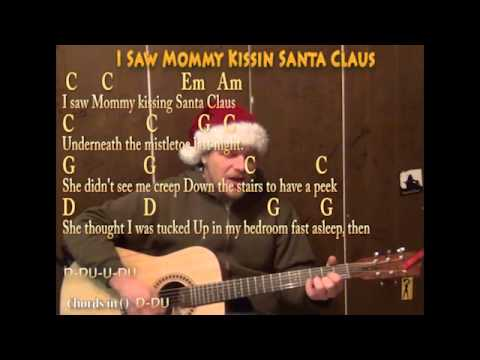 I Saw Mommy Kissing Santa Claus (Christmas) Strum Guitar Cover ...