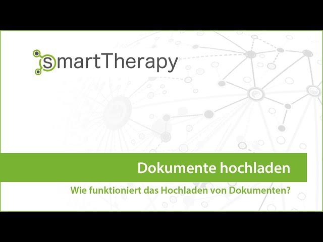 smartTherapy: Dokumente hochladen
