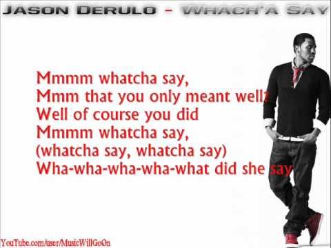 Jason Derulo - Whacha Say Lyrics - YouTube