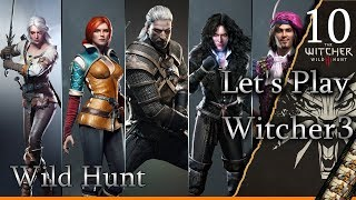 Let's Play Witcher 3 - WILD HUNT Ep10 The Nilfgaardian Connection