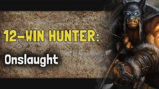 Hearthstone Arena   12-Win Hunter: Onslaught (Saviors of Uldum #2)
