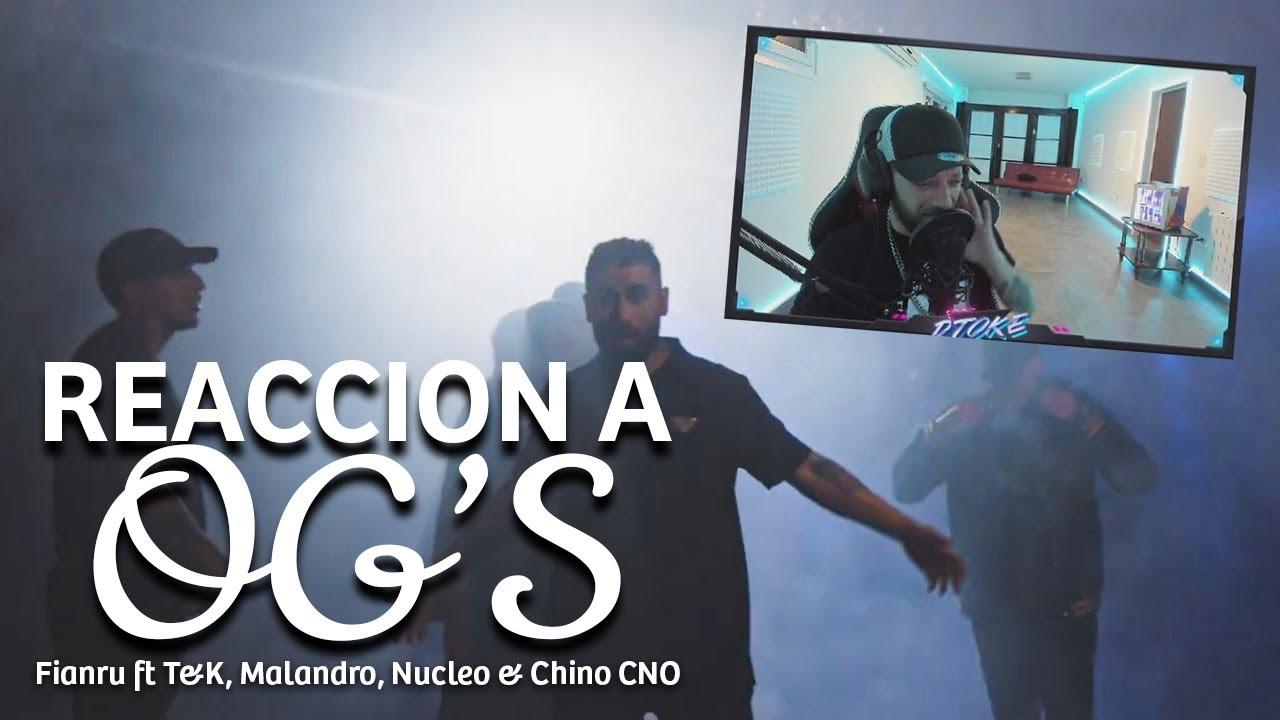 "DTOKE REACCIONA A Fianru ft T&K, Malandro, Nucleo & Chino CNO -  ""OG's"""