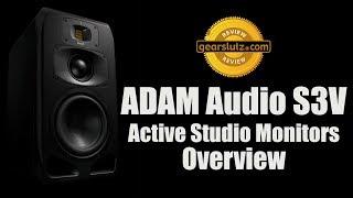 ADAM Audio S3V Active Studio Monitors - Overview