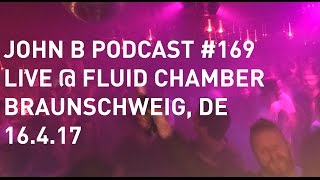 John B Podcast 169: Live  Fluid Chamber,... @ www.OfficialVideos.Net