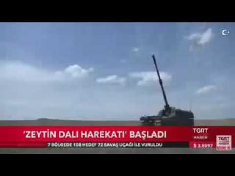 Zeytin Dalı (Suriye Afrin) Operasyonu 1.ci Gün