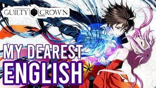 Guilty Crown OP •My Dearest •English Cover by Tara St. Michel & Chris Thurman